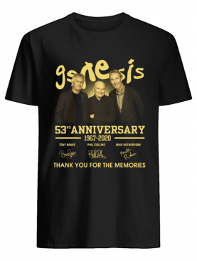 Genesis 53rd Anniversary 1967 2020 Thank You For The Memories Signatures shirt