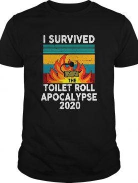 I survived the fire toilet paper apocalypse 2020 vintage shirt
