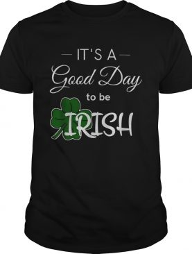 Its a good day to be Irish weis Unisex Jersey shirt