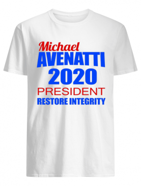 James Woods Michael Avenatti 2020 President Restore Integrity shirt
