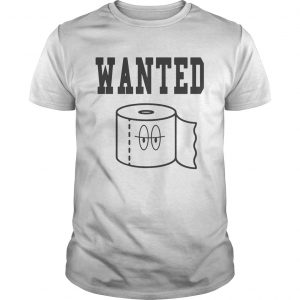 Toilet Paper Missing Wanted  Unisex