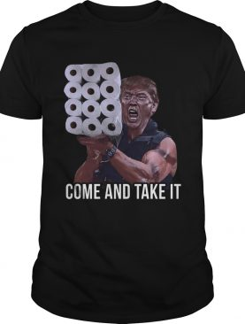 Trump Come And Take It American Af shirt