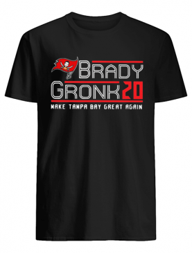 Brady Gronk 20 Make Tampa Bay Great Again shirt