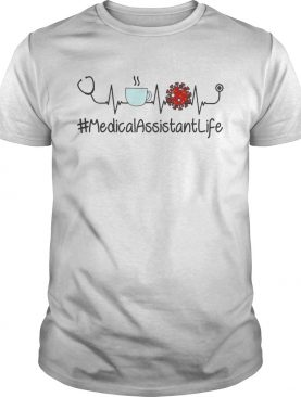 Coffee Virus MedicalAssistantLife shirt