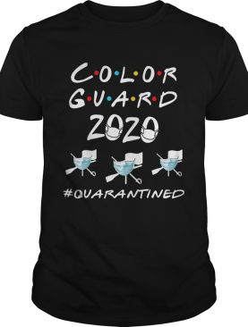 Color Guard 2020 Quarantined shirt