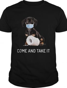 Dachshund Come And Take It shirt