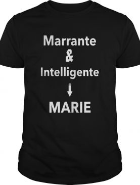 Marrante And Intelligent Marie shirt