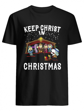 Peanuts Characters Keep Christ In Christmas Snoopy Charlie Brown shirt