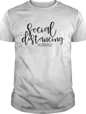 Social Distancing Stay Back 10 Feet Virus Prevention Saying Crafting Health Svg shirt