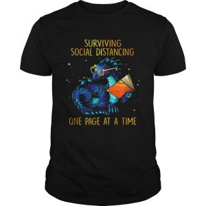 Surviving social distancing one page at a time Dragon  Unisex