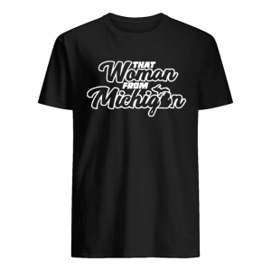 That Woman From Michigan  Classic Men's T-shirt