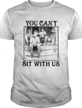The Golden Girls You Cant Sit With Us shirt
