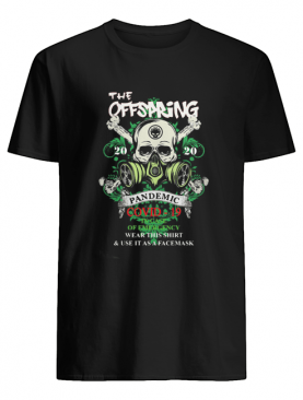 The Offspring 2020 pandemic Covid-19 in case shirt