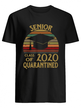 Vintage Seniors Class Of 2020 Quarantined shirt