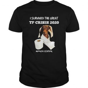Dachshund I Survived The Great Tp Crisis 2020 Toilet Paper Monpie Starbox  Unisex