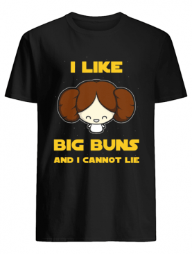 I Like Big Buns shirt