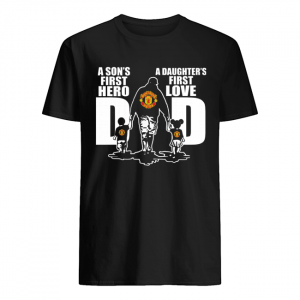 Manchester united a son's first hero a daughter's first love dad happy father's day  Classic Men's T-shirt