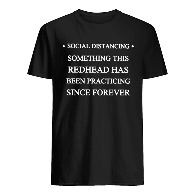 Social distancing something this readhead has been practicing since forever  Classic Men's T-shirt