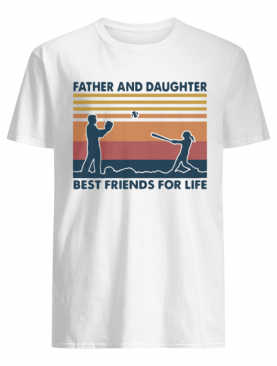 Softball Father And Daughter Best Friends For Life Vintage shirt