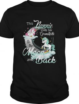 This Nannie Loves Her Grandkids To The Moon And Back Unicorn shirt