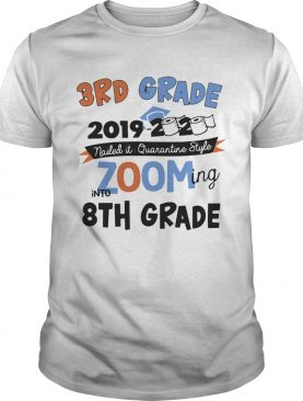 3rd Grade 2019 2020 Nailed It Quarantine Style Zooming Into High School shirt