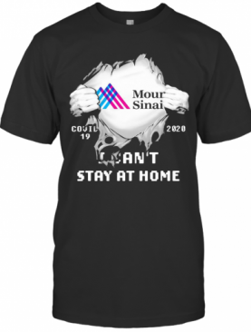Blood Insides Mount Sinai Logo Covid 19 2020 I Can'T Stay At Home T-Shirt