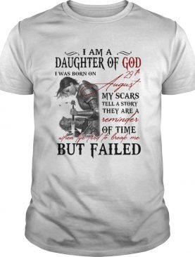 Guerreras de dios i am daughter of god i was born on 29th august my scars tell a story they are a r