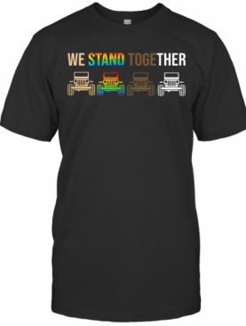 Jeep We Stand Together Lgbt T-Shirt