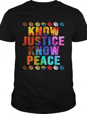 Lgbt know justice know peace fist shirt