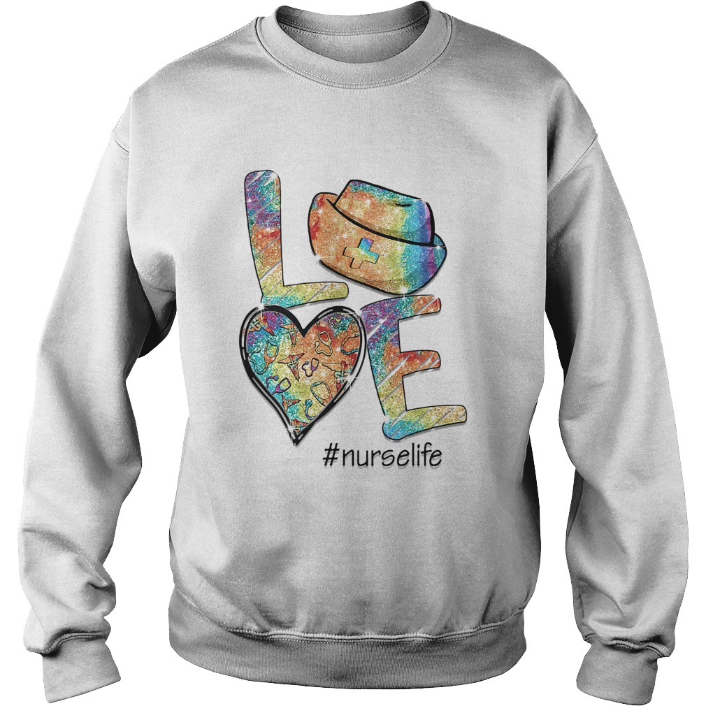 Love nurse life stethoscope heart  Sweatshirt