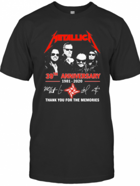 Metallica 39Th Anniversary 1981 2020 Thank You For The Memories Signature T-Shirt