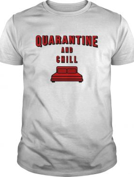 Quarantine and chill red bed shirt