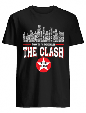 Thank you for the memories the clash shirt