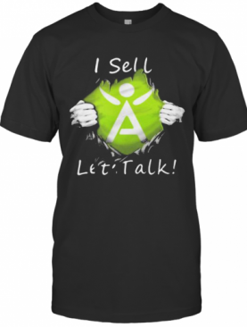 Blood Insides Herbalife I Sell Let'S Talk T-Shirt
