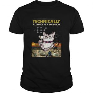 Cat Technically Alcohol Is A Solution  Unisex