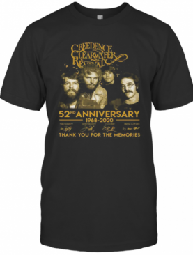 Creedence Clearwater Rewal 52Nd Anniversary 1968 2020 Thank You For The Memories Signatures T-Shirt