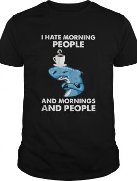 Dolphin I hate morning people and mornings and people shirt
