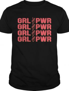 Girl Pwr Girl Power shirt