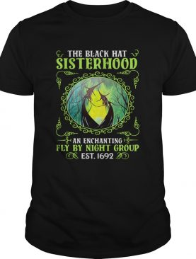 The Black Hat Sisterhood Fly By Night Group Est 1692 shirt