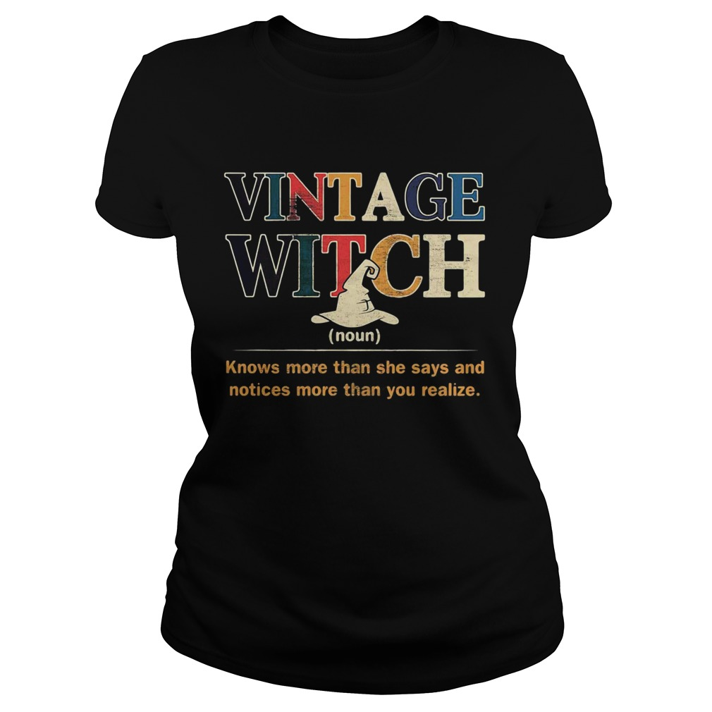 Vintage witch knows more than she says and noticed more than you realize  Classic Ladies