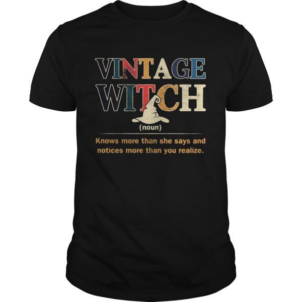 Vintage witch knows more than she says and noticed more than you realize  Unisex