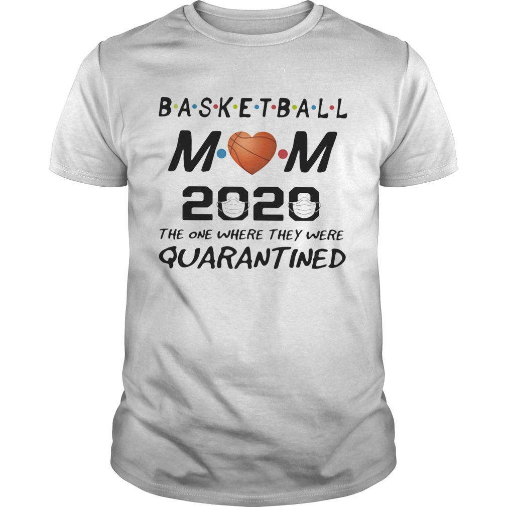 Basketball mom 2020 the one where they were quarantined mask  Unisex