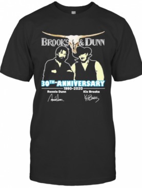 Brooks And Dunn 30Th Anniversary 1990 2020 Thank You For The Memories Signatures T-Shirt