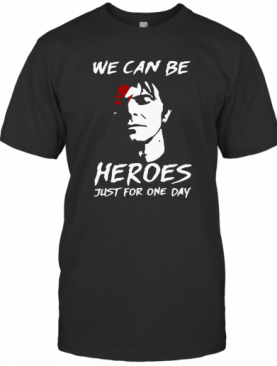 David Bowie We Can Be Heroes Just For One Day T-Shirt