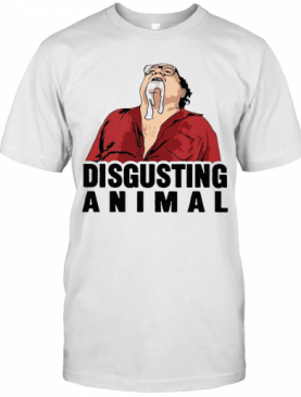 Disgusting Animal T-Shirt