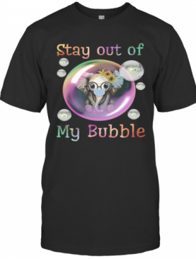 Elephant Sunflowers Mask Stay Out Of My Bubble Covid 19 T-Shirt