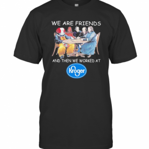 Halloween Horror Characters We Are Friends And Then We Worked At Kroger T-Shirt Classic Men's T-shirt