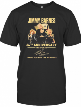 Jimmy Barnes 64Th Anniversary 1956 2020 Thank You For The Memories Signatures T-Shirt