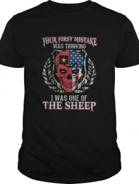 Police Skull American Flag Your first mistake was thinking I was one of the sheep shirt