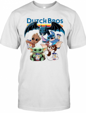 Dutch Bros Coffee Baby Yoda Groot Stitch Toothless And Gremlins T-Shirt